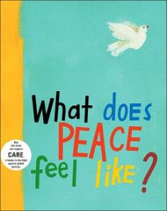What Does Peace Feel Like9780689866760_p0_v1_s260x420