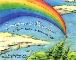 Imagine a Rainbow9781591473848_p0_v1_s260x420