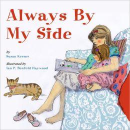 Always by my Side9781595723376_p0_v1_s260x420