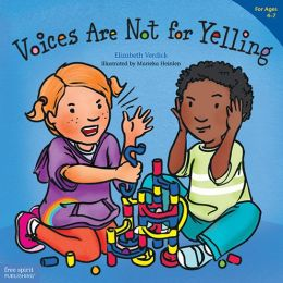 Voices Are Not for Yelling9781575425016_p0_v1_s260x420
