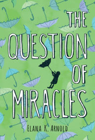 The Question of Miracles9780544334649_p0_v2_s192x300