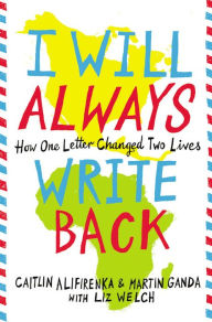 I Will Always Write Back9780316241311_p0_v5_s192x300