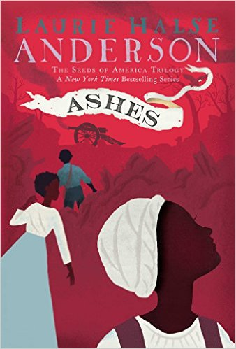 Ashes The Seeds Of America Trilogy Children S Books Heal